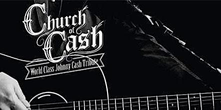 Church of Cash World Class Johnny Cash Tribute
