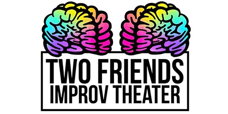 Two Friends Improv Theater - Level 1 Improv Class tickets