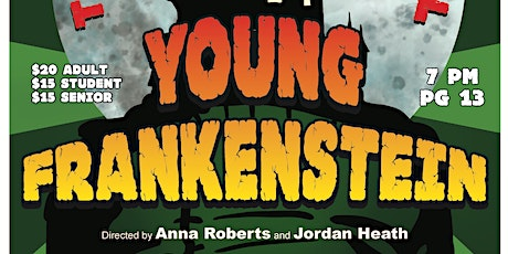 FKSS Presents:Young Frankenstein the Musical tickets