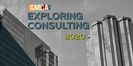 GMCA-UA Exploring Consulting - March 6, 2020 tickets