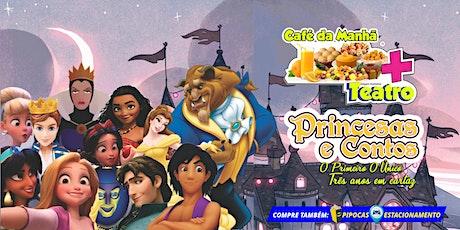 DESCONTO! Café da Manhã + Teatro: Princesas e Contos no Teatro BTC ingressos