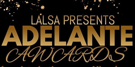 Adelante Awards Dinner (is canceled) tickets