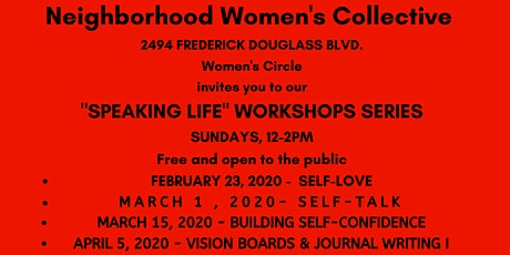 The Neighborhood Women's Collective - Women's Circle: Speaking Life Workshop Series tickets