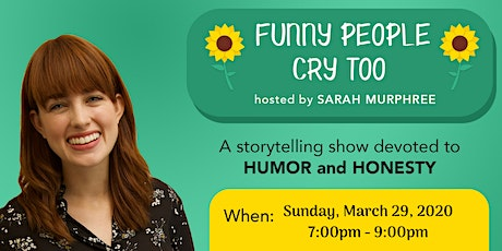 Funny People Cry Too Storytelling Show tickets