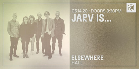 JARV IS... @ Elsewhere (Hall) tickets