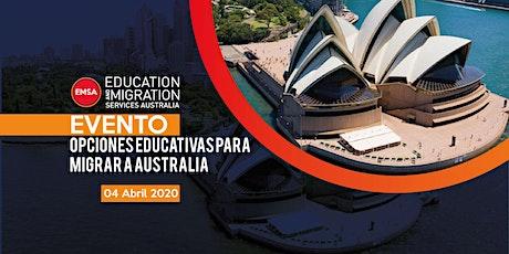 [CDMX] - 04 Abril - Opciones Educativas para Migrar a Australia boletos