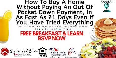 How To Buy A Home Without Paying An Out Of Pocket Down Payment, In As Fast As 21 Days Even If You Have Tried Everything tickets
