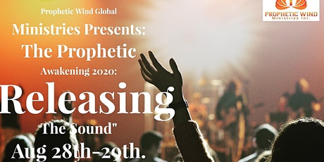 Prophetic Wind Global Ministries Presents The Prophetic Awakening 2020. tickets