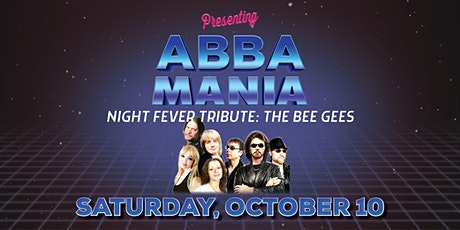 Abbamania/Night Fever Tribute: The Bee Gees tickets