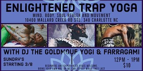 Enlightened Trap Yoga tickets