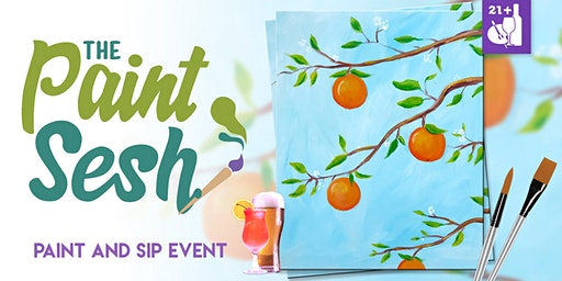 "Paint and Sip in Riverside, CA – ""Orange Citrus"""
