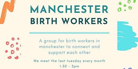 Manchester Birth Workers Circle by GMD CIC tickets