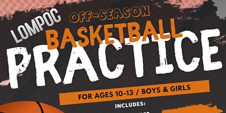 Lompoc Off-Season Youth Basketball Practice for Boys and Girls Ages 10-13 tickets