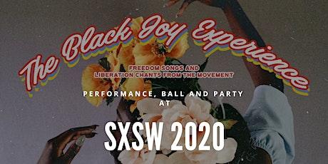 The Black Joy Experience at SXSW tickets