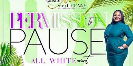 Tea With Tiffany Permission To Pause  White Brunch tickets