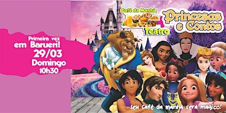 DESCONTO em Barueri! Café da Manhã + Teatro: Princesas e Contos ingressos