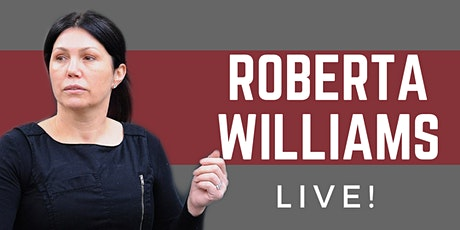 Roberta Williams LIVE! tickets