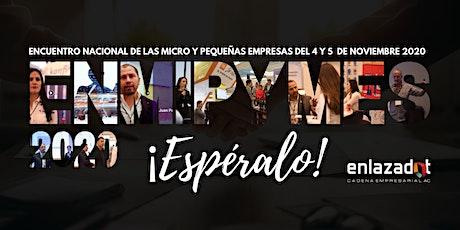 Encuentro Nacional MiPYMES 2020 ENLAZADOT boletos