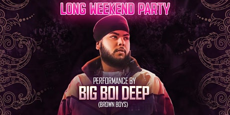 Club Mumbai Long Weekend Party Ft BIG BOI DEEP  (Brown Boys) tickets