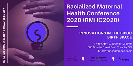 Racialized Maternal Health Conference 2020 (RMHC2020) tickets