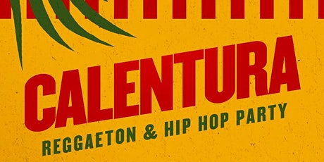 CALENTURA PARTY INSIDE KIMBARA SF | REGGAETON & HIP HOP | FREE BEFORE 1030PM W/RSVP tickets