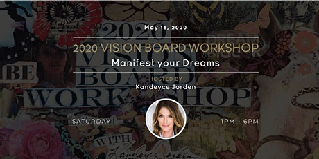 2020 VISION BOARD WORKSHOP Manifest your Dreams tickets
