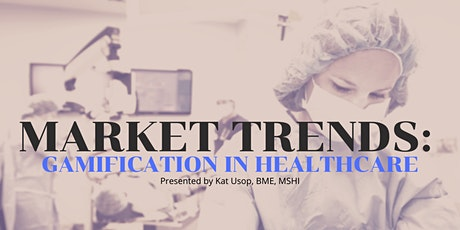 ONLINE MINDSHOP™| Current Market Trends of Gamification in Healthcare tickets