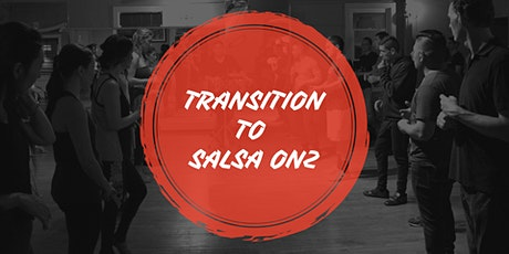 Transition to Salsa ON2 (aka Mambo) drop in class tickets