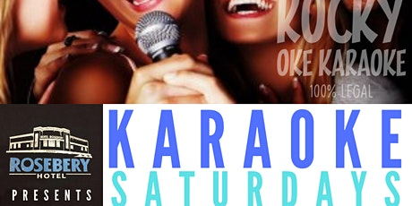 KARAOKE SATURDAYS ROSEBERY HOTEL EARLY BIRD SHOW tickets