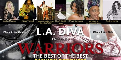 L.A. DIVA Warriors The Best Of The Best Fashion Designers tickets