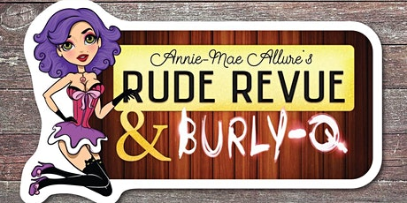The Historic Wolf Hotel Presents The Rude Revue and Burly Q Vaudeville  Show tickets