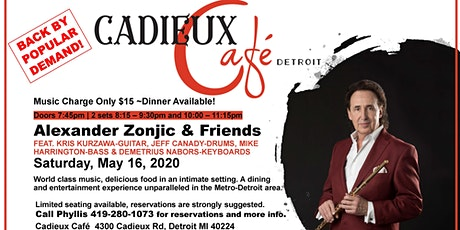 Cadieux Cafe Presents: Alexander Zonjic and Friends tickets