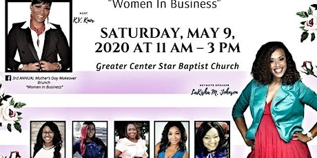 """3rd Annual Mother's Day Makeover """"Women in Business"""" tickets"""