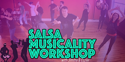 Salsa Workshop Adding Musicality to your footwork and partnerwork