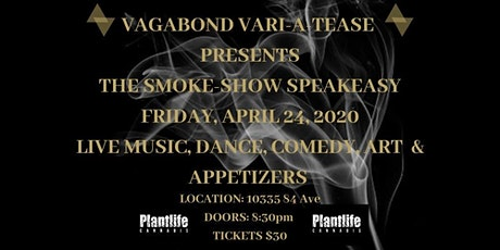 The Vagabond Vari-A-Tease Show Presents The Smoke-Show Speakeasy tickets