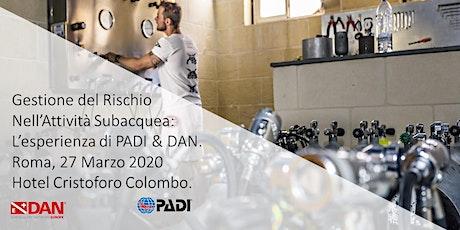 Seminario Gestione del Rischio by PADI & DAN biglietti
