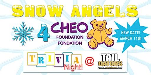 Snow Angels for CHEO  - Fundraiser Trivia Night @ TailGators