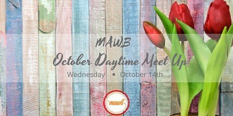 October MAWB Daytime Meet Up tickets