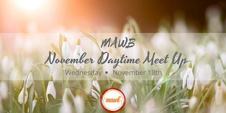 November MAWB Daytime Meet Up tickets