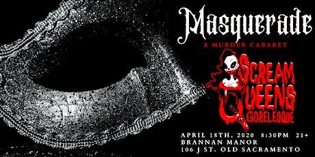 Masquerade: A Murder Cabaret presented by the Scream Queens Gorelesque tickets