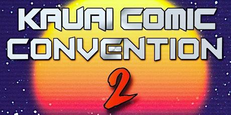 *POSTPONED* Kauai Comic Convention 2 tickets