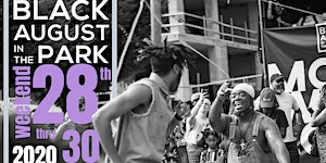 Black August in the Park 2020