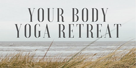 Your Body Yoga Retreat tickets