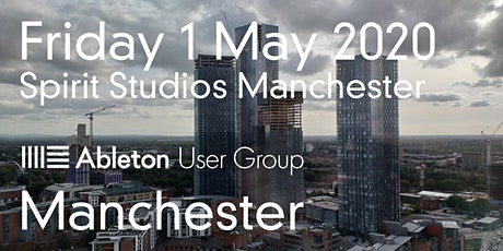 Manchester Ableton Live User Group Meeting (May 2020) tickets