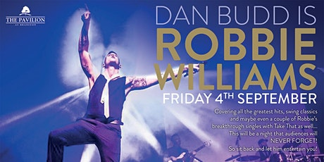 Robbie Williams Tribute  - Including 3 course dinner tickets