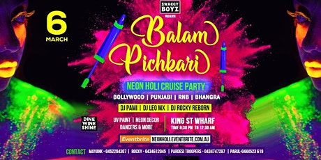 BALAM PICHKARI - Neon Holi Cruise Party - Sydney tickets