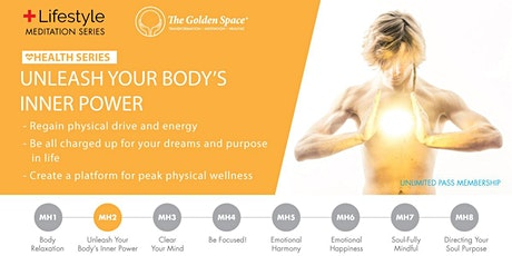 Unleash Your Body's Inner Power tickets