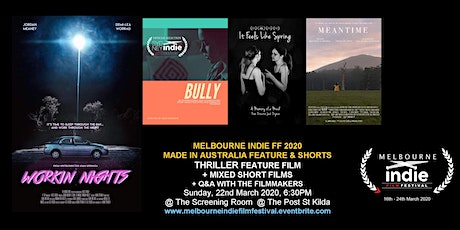 Melbourne Indie Film Festival 2020 – Made in Australia Thrilling Sunday tickets