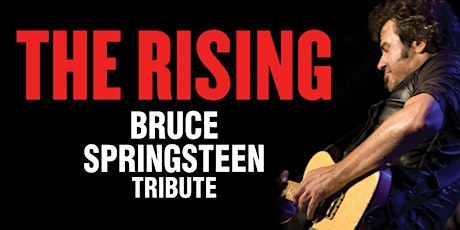 "Boxing Day ""Bruuuce""!- The Rising. Springsteen Tribute. 7pm tickets"