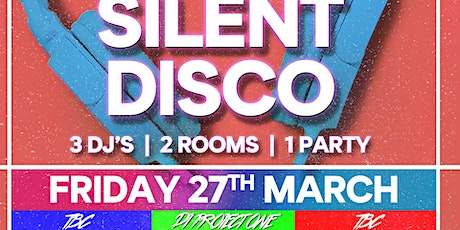 Silent Disco II - The Friday Night Project tickets